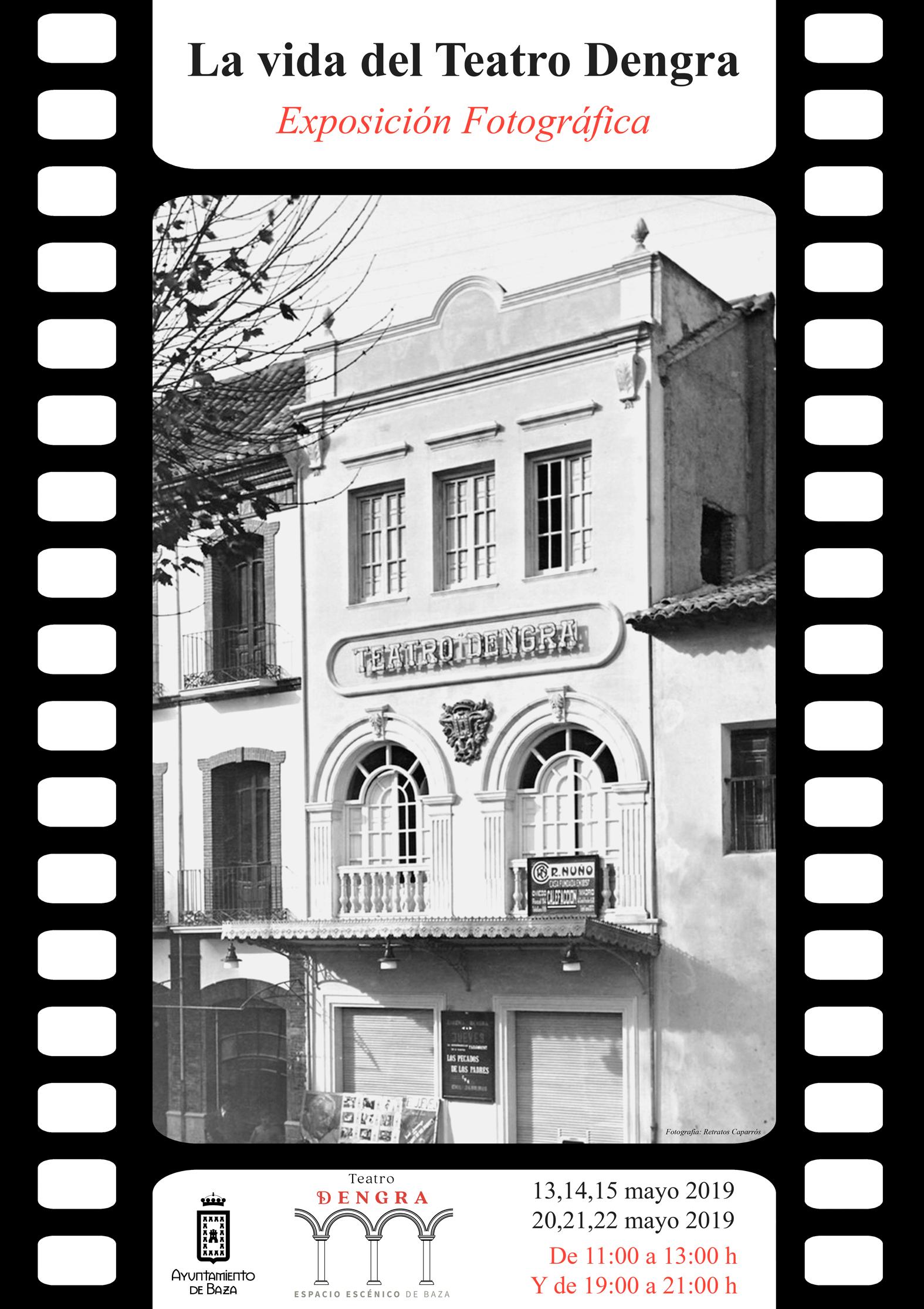 """Cartel de la exposición """"La vida del Teatro Dengra"""""""