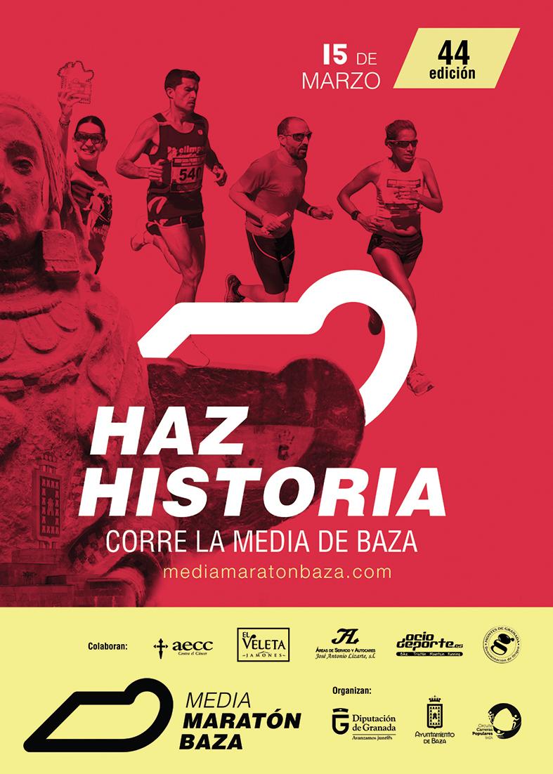 Cartel Haz Historia, corre la media de Baza